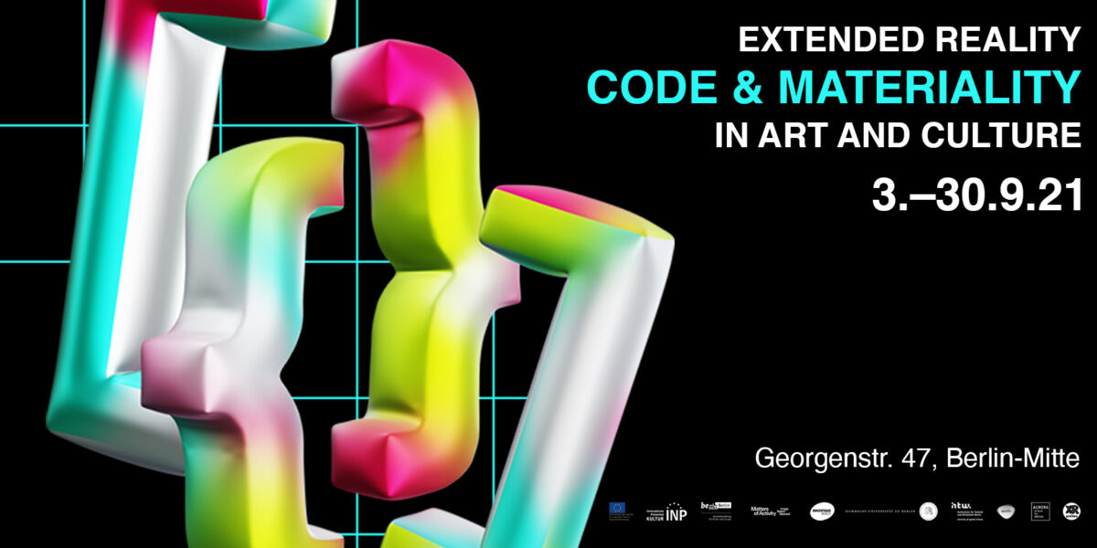 EXTENDED REALITY – Code and Materiality in Art and Culture